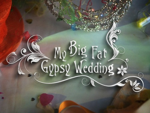 http://whatremainsnow.com/wp-content/uploads/2011/12/My-Big-Fat-Gypsy-Wedding-e1324247442490.jpg